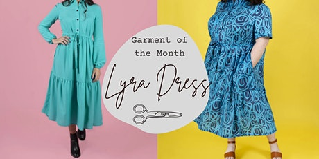 Make Your Own Lyra Dress - Garment of the Month tickets