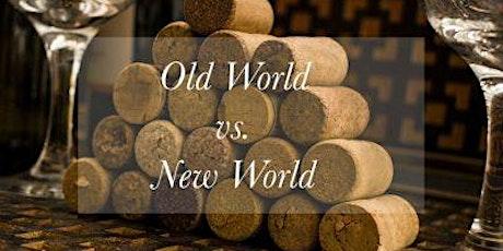 Old World Vs New World Wine Tasting tickets