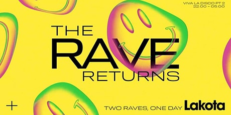 The Rave Returns (Part 2) Disco & House Special billets