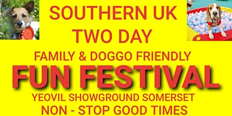 SOUTHERN UK FAMILY & DOG FRIENDLY FUN FESTIVAL tickets