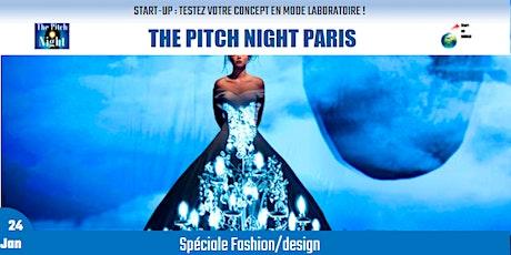 """Pitch Night Paris spécial """"Fashion/design"""" billets"""