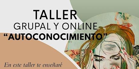 """Taller Grupal y Online """"Autoconocimiento"""" boletos"""