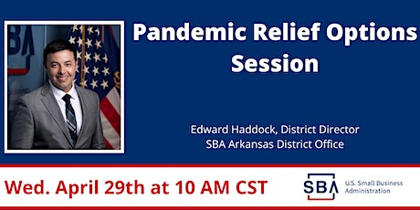 Pandemic Relief Options w/ AR District Director Weds.- 4/29 at 10:00 am CST tickets