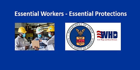 Essential Worker Protections & Programs:  WHD Webinar with HUD (ME/NH/VT) tickets
