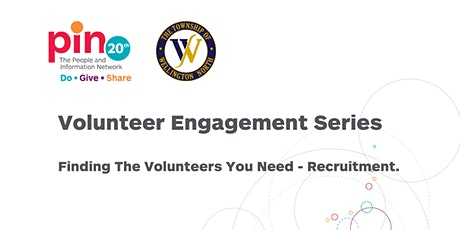 Finding the Volunteers you need - Recruitment tickets