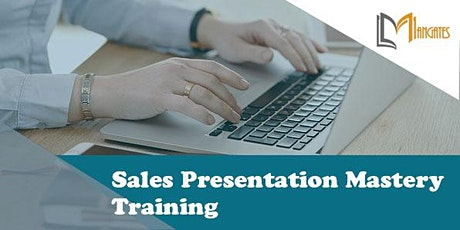 Sales Presentation Mastery 2 Days Training in San Jose, CA tickets