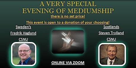 An Special Evening Of Mediumship With  Steven Trolland & Fredrik Hugland tickets