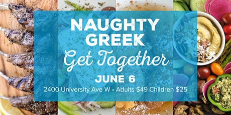 The Naughty Greek Get Together! tickets