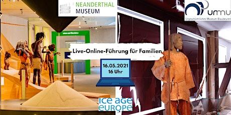 NEANDERTHAL ruft URMU - Online-Führung für Familien Tickets
