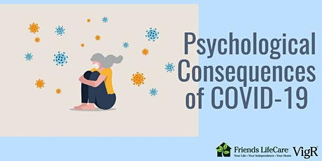 Psychological Consequences of COVID-19 (Friends Life Care VigR® Webinar) tickets