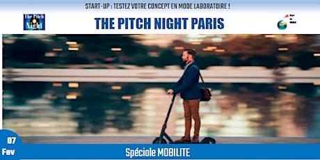 """Pitch Night Paris spécial """"MOBILITE """" billets"""