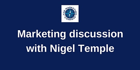 Marketing discussion with Nigel  Temple tickets