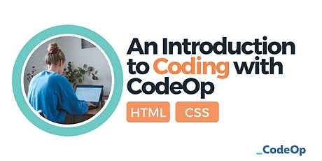 An Introduction to Coding with CodeOp: HTML & CSS tickets