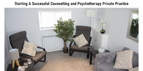 Counselling and Psychotherapy - Building a successful Private Practice tickets