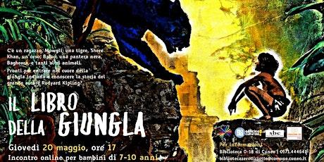 Il libro della giungla (7-10 anni) > Incontro online biglietti