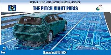 """Pitch Night Paris spécial """"AUTOTECH"""" billets"""