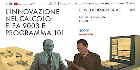 L'innovazione nel calcolo: Elea 9003 e Programma 101 biglietti