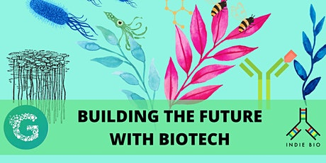 Building the Future with Biotech tickets