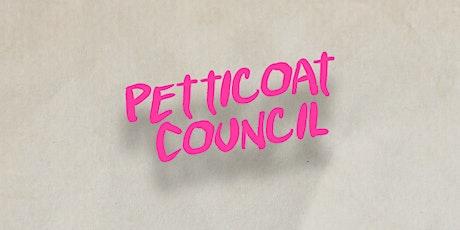 Petticoat Council @ Warwickspace Community Centre tickets
