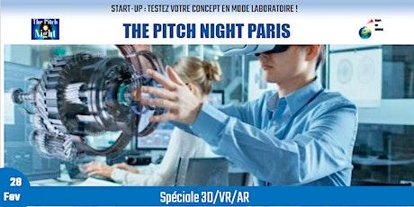 "Pitch Night Paris spécial ""3D/VR /AR"" billets"