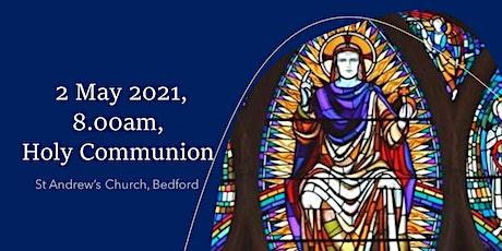 8.00am Holy Communion - Sunday, 2 May 2021 tickets