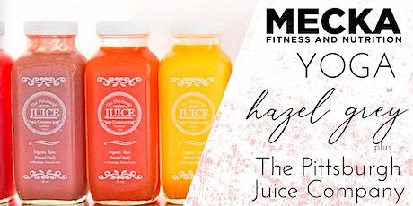 Mecka Yoga at Hazel Grey Boutique + Pittsburgh Juice tickets
