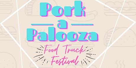 Pork-A-Palooza Food Truck Festival tickets
