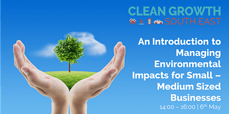 An Introduction to Managing Environmental Impacts for Small Businesses tickets