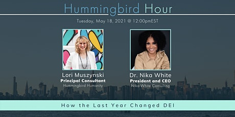 Hummingbird Hour: How the Last Year Changed DEI tickets