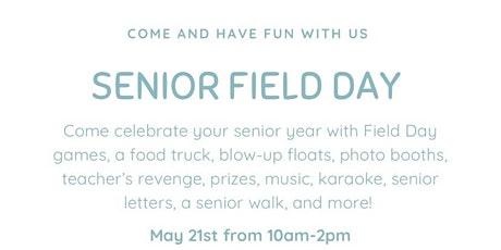 Class of 2021 Field Day tickets