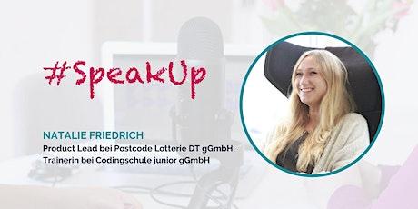 Women in Tech #SpeakUp – mit Natalie Friedrich tickets