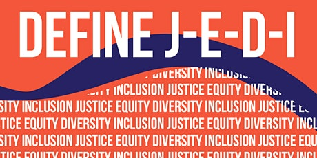 Justice Equity Diversity Inclusion Webinar tickets