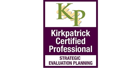 Kirkpatrick® Strategic Evaluation Planning Certification Program tickets