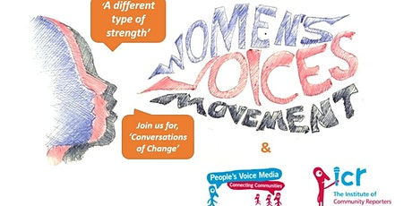 "Women's Voices - ""A Different Kind of Strength"". A Conversation for Change tickets"