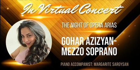 The New World Opera Stars in Virtual Concerts/ Gohar Azizyan tickets