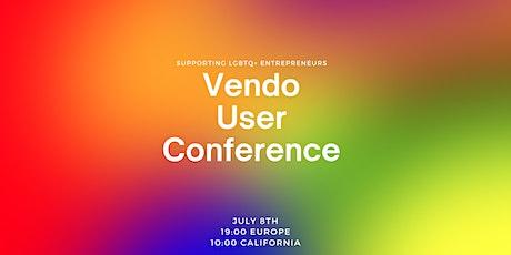 VENDO USER CONFERENCE - LGBTQ+ Entrepreneurs Meetup tickets