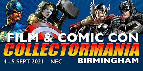 Collectormania 27: Film & Comic Con Birmingham (Postponed from 2020) tickets