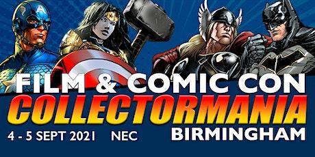 Collectormania 27: Film & Comic Con Birmingham (Postponed from 2020) tickets
