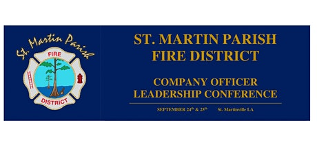 2021 St. Martin Parish Fire District Company Officer Leadership Conference tickets