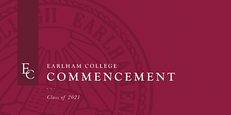 Earlham College Commencement 2021 tickets