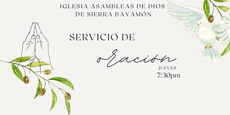 Servicio de Oración 7:30pm entradas