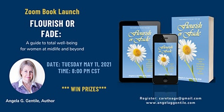 """Zoom Book Launch & Giveaway  — """"Flourish or Fade"""" by Angela G. Gentile tickets"""