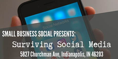 Small Business Social Presents: Surviving Social Media tickets
