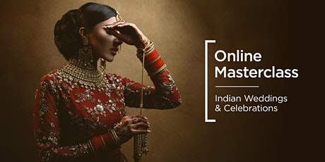 Online Masterclass | Indian Weddings & Celebrations tickets