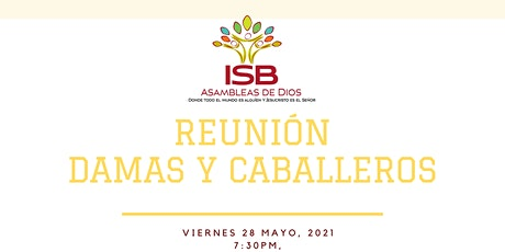 Ministerio Femeniles y Caballeros 7:30pm tickets