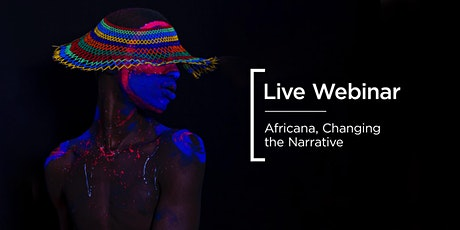 Live Webinar | Africana, Changing the Narrative tickets