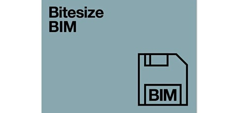 Bitesize BIM - Designing with sustainability and deconstruction in mind tickets