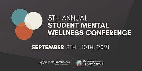 2021 Student Mental Wellness Conference tickets