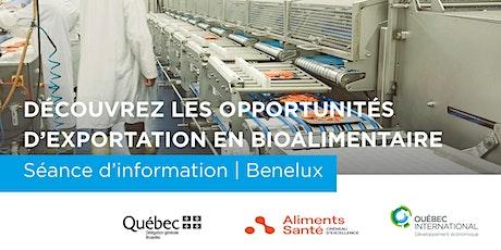 BENELUX: Porte d'entrée de l'Europe pour les entreprises bioalimentaires billets