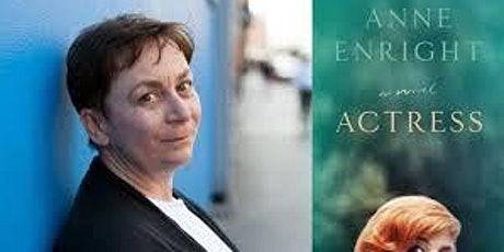 (Online) Pop-Up Book Group with Irish novelist Anne Enright: ACTRESS tickets